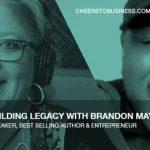 CFOCSI EP 122 Gameplans & Building Legacy with Brandon Maye
